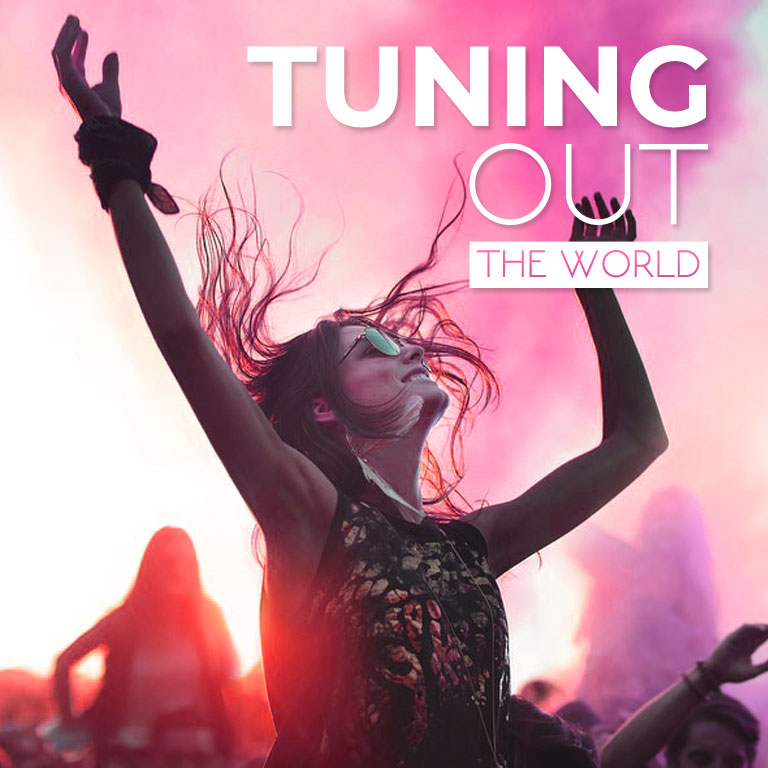 Tuning out the World